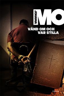 vänd_om_och_var_stilla